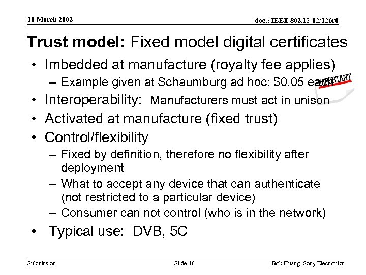 10 March 2002 doc. : IEEE 802. 15 -02/126 r 0 Trust model: Fixed