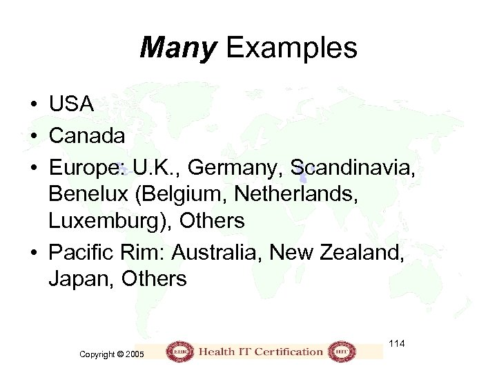 Many Examples • USA • Canada • Europe: U. K. , Germany, Scandinavia, Benelux