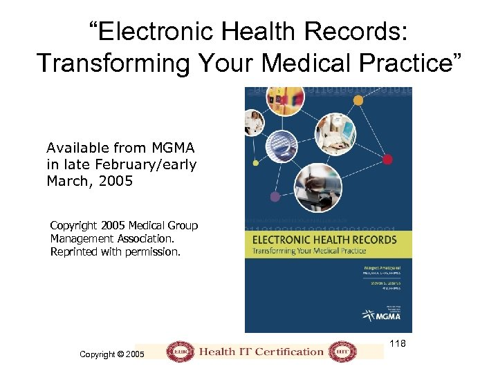 """Electronic Health Records: Transforming Your Medical Practice"" Available from MGMA in late February/early March,"