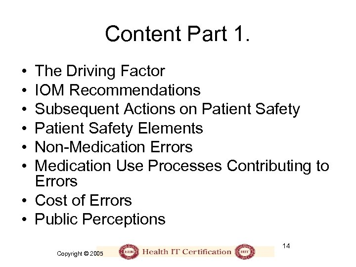 Content Part 1. • • • The Driving Factor IOM Recommendations Subsequent Actions on