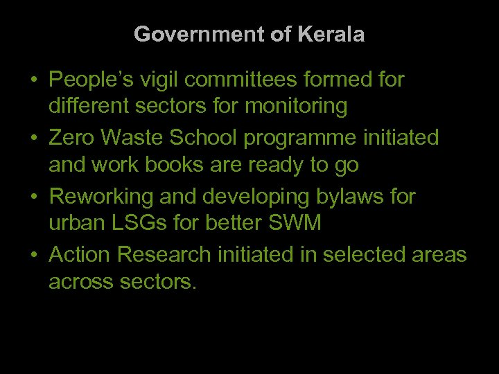 Government of Kerala • People's vigil committees formed for different sectors for monitoring •