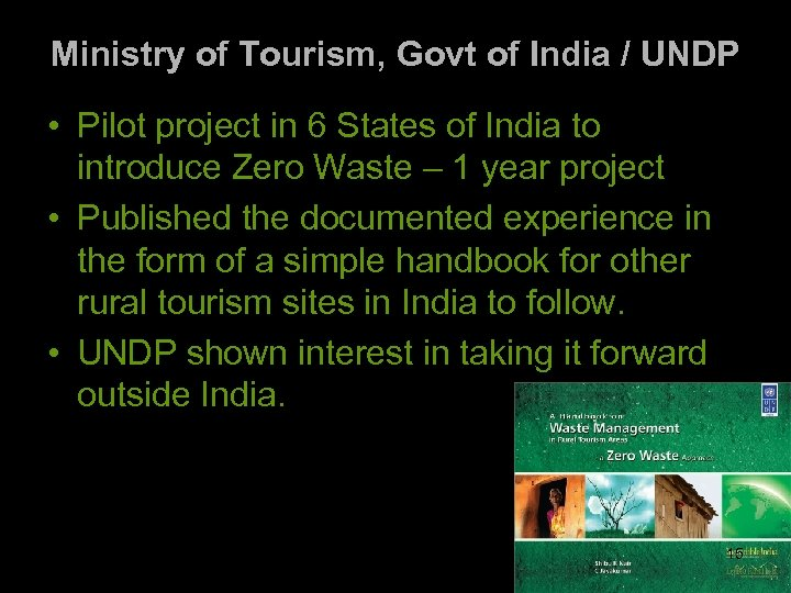 Ministry of Tourism, Govt of India / UNDP • Pilot project in 6 States
