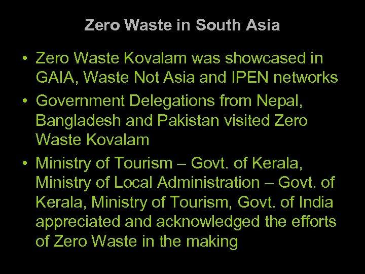 Zero Waste in South Asia • Zero Waste Kovalam was showcased in GAIA, Waste