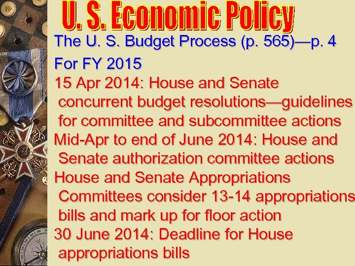The U. S. Budget Process (p. 565)—p. 4 For FY 2015 15 Apr 2014:
