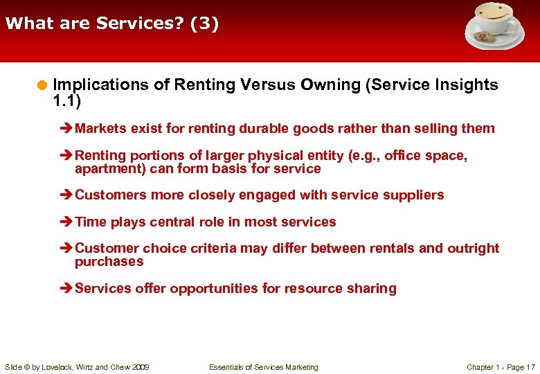 What are Services? (3) = Implications of Renting Versus Owning (Service Insights 1. 1)