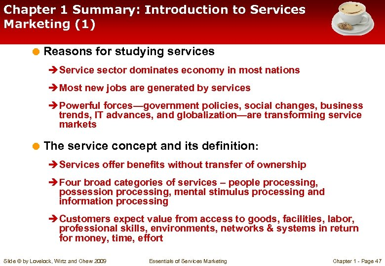 Chapter 1 Summary: Introduction to Services Marketing (1) = Reasons for studying services è