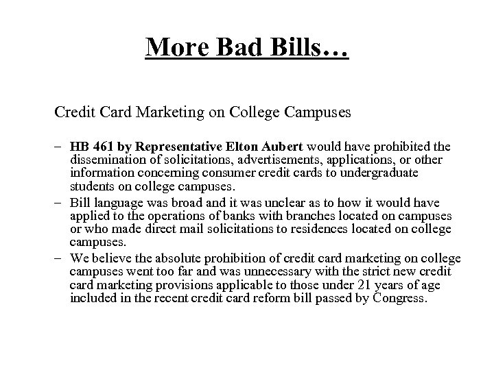 More Bad Bills… Credit Card Marketing on College Campuses – HB 461 by Representative