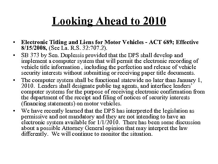 Looking Ahead to 2010 • Electronic Titling and Liens for Motor Vehicles - ACT