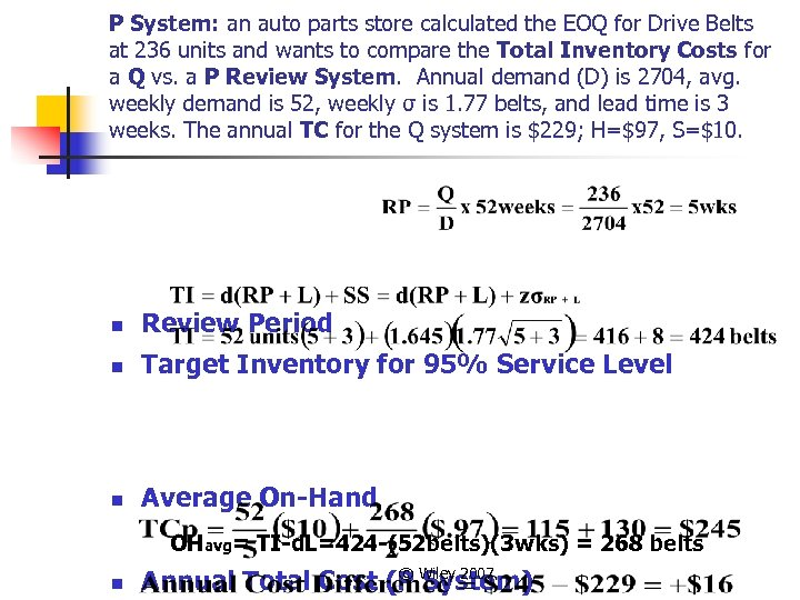 P System: an auto parts store calculated the EOQ for Drive Belts at 236