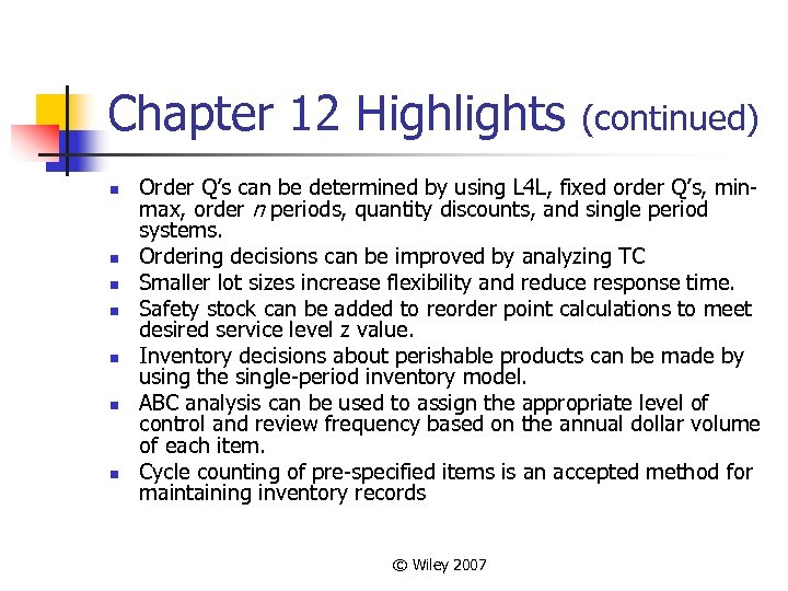 Chapter 12 Highlights n n n n (continued) Order Q's can be determined by