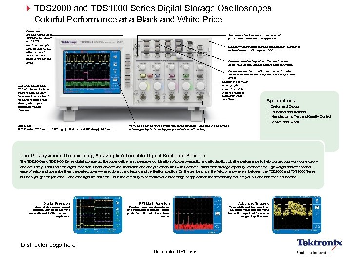 TDS 2000 and TDS 1000 Series Digital Storage Oscilloscopes Colorful Performance at a