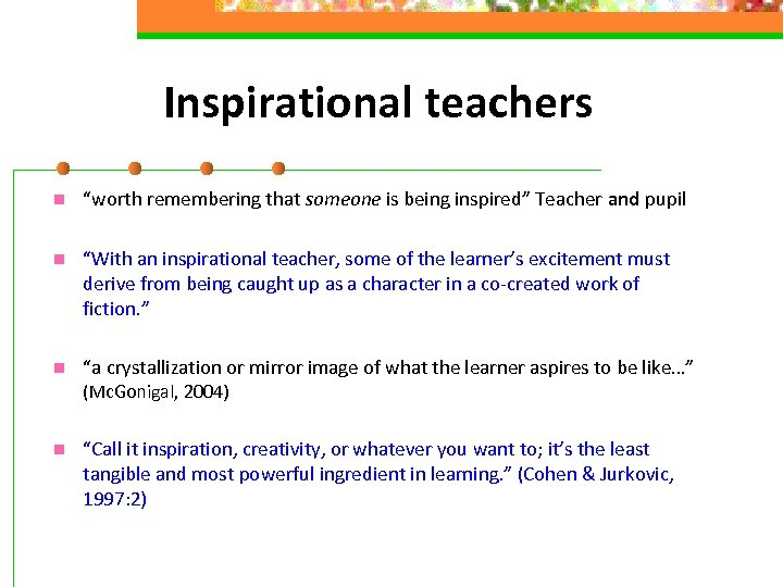 "Inspirational teachers n ""worth remembering that someone is being inspired"" Teacher and pupil n"
