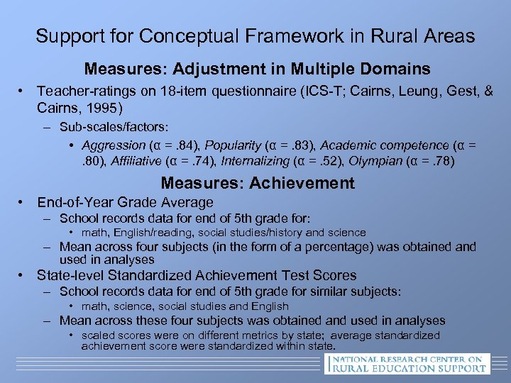 Support for Conceptual Framework in Rural Areas Measures: Adjustment in Multiple Domains • Teacher-ratings