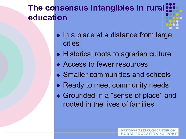 The consensus intangibles in rural education l l l In a place at a
