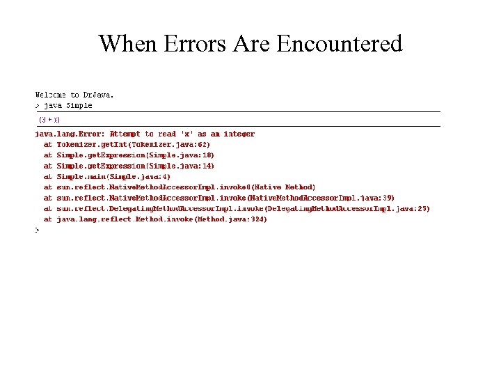When Errors Are Encountered