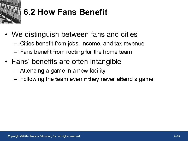 6. 2 How Fans Benefit • We distinguish between fans and cities – Cities