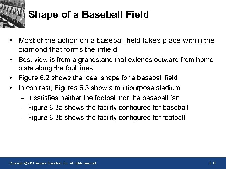 Shape of a Baseball Field • Most of the action on a baseball field