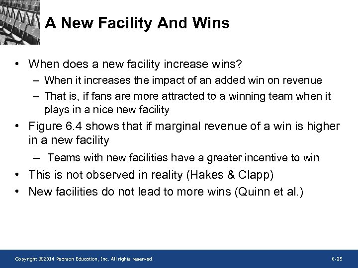 A New Facility And Wins • When does a new facility increase wins? –