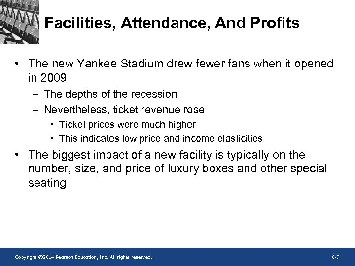 Facilities, Attendance, And Profits • The new Yankee Stadium drew fewer fans when it