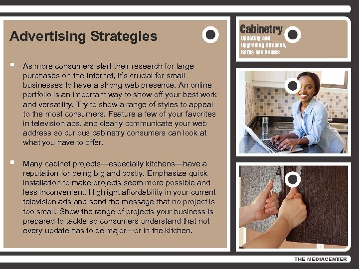 Advertising Strategies § As more consumers start their research for large purchases on the