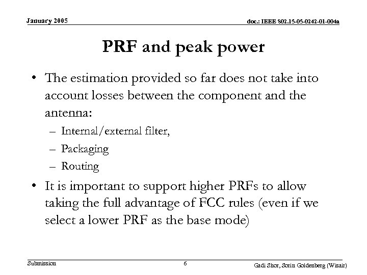 January 2005 doc. : IEEE 802. 15 -05 -0242 -01 -004 a PRF and