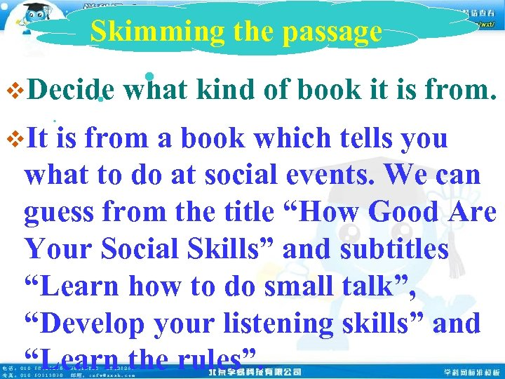 Skimming the passage v. Decide v. It what kind of book it is from