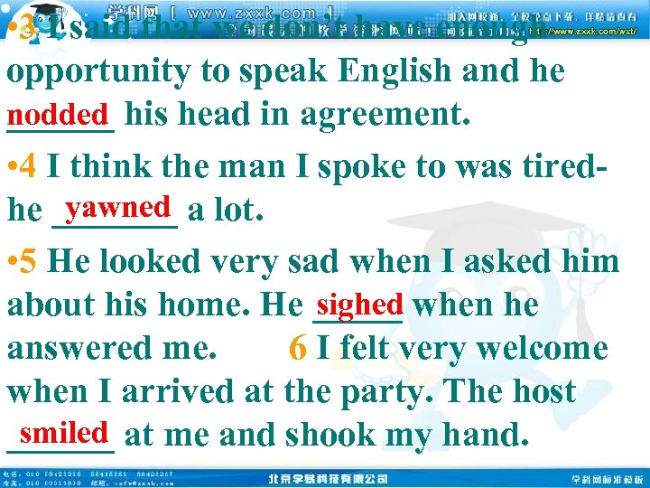 • 3 I said that we don't have enough opportunity to speak English