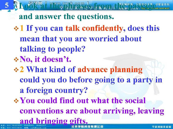 5 Look at the phrases from the passage and answer the questions. v 1