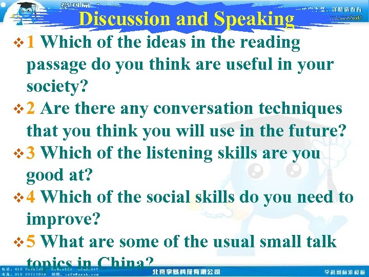 Discussion and Speaking v 1 Which of the ideas in the reading passage do