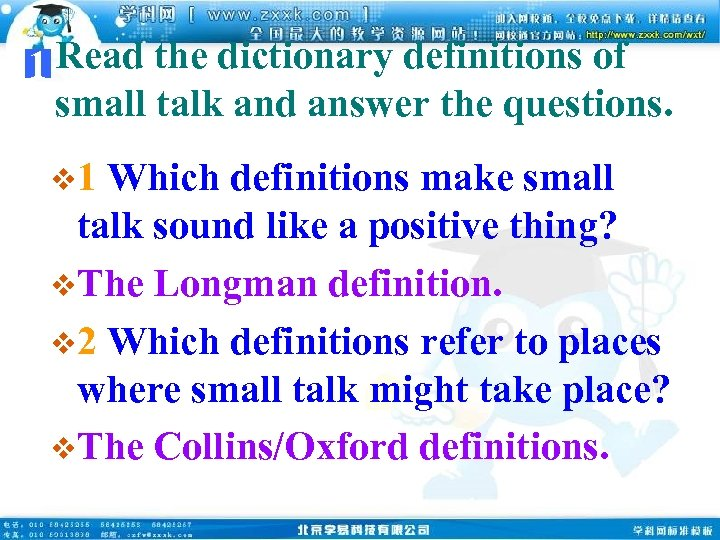 1 Read the dictionary definitions of small talk and answer the questions. v 1