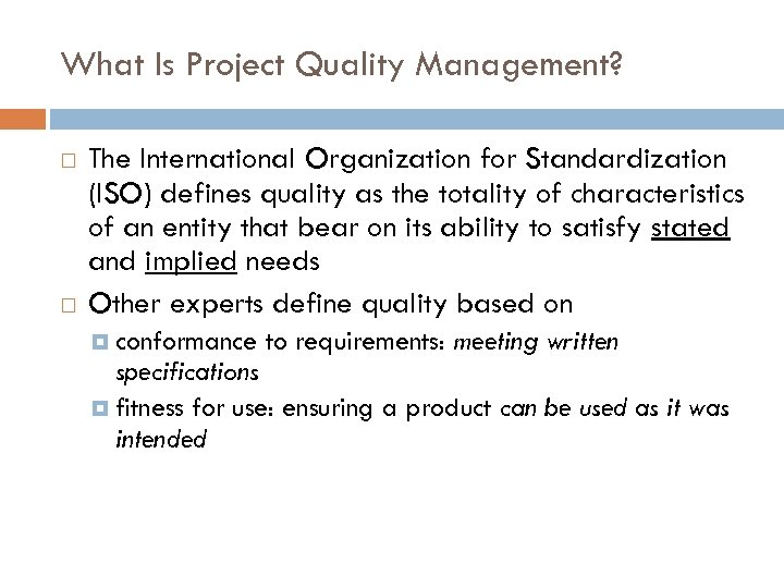 Project Quality Management Definitions Of Quality User Based