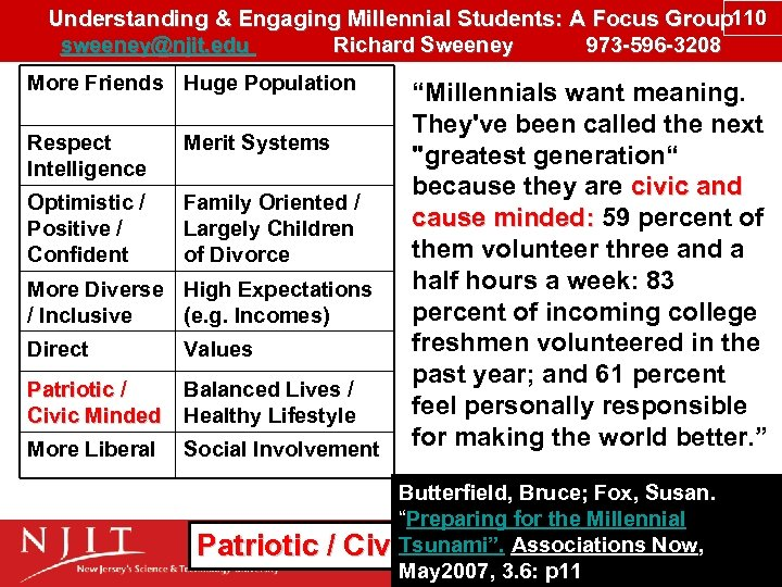 Understanding & Engaging Millennial Students: A Focus Group 110 sweeney@njit. edu Richard Sweeney 973