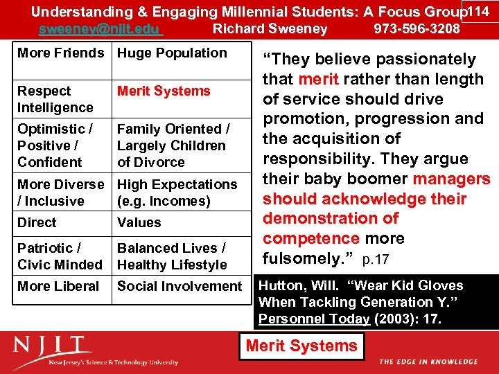 Understanding & Engaging Millennial Students: A Focus Group 114 sweeney@njit. edu Richard Sweeney 973