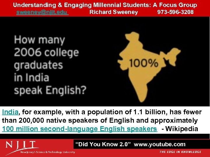 Understanding & Engaging Millennial Students: A Focus Group 13 sweeney@njit. edu Richard Sweeney 973