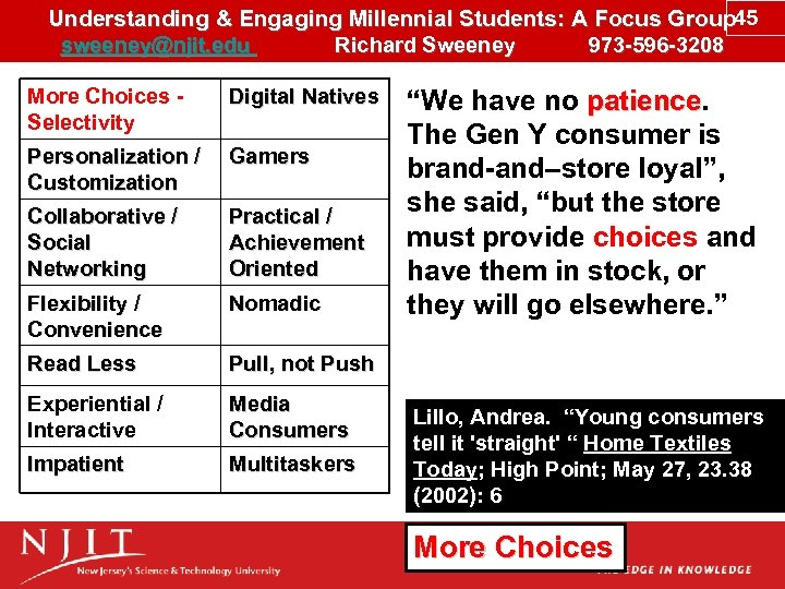 Understanding & Engaging Millennial Students: A Focus Group 45 sweeney@njit. edu Richard Sweeney 973