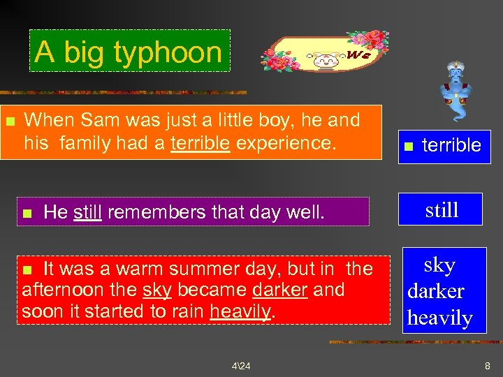 A big typhoon n When Sam was just a little boy, he and his