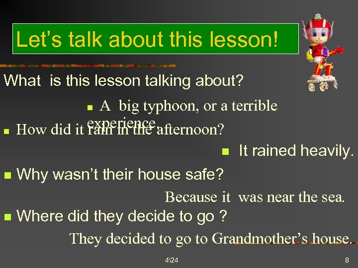 Let's talk about this lesson! What is this lesson talking about? A big typhoon,