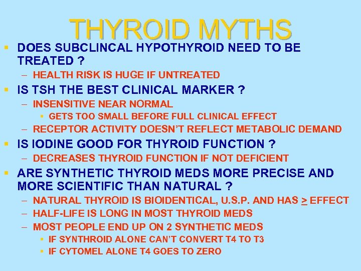 THYROID MYTHS § DOES SUBCLINCAL HYPOTHYROID NEED TO BE TREATED ? – HEALTH RISK