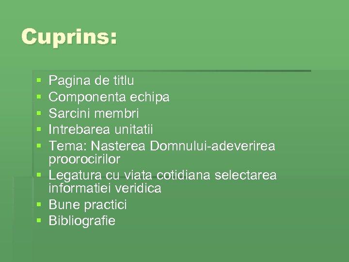 Cuprins: § § § Pagina de titlu Componenta echipa Sarcini membri Intrebarea unitatii Tema: