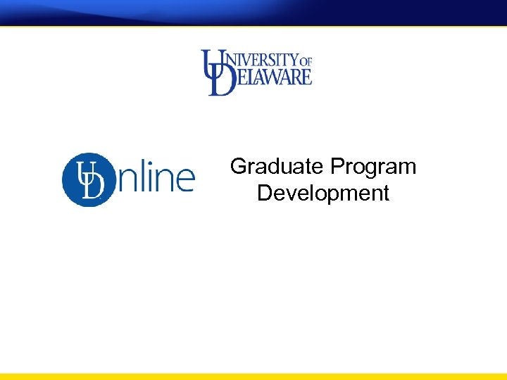 Graduate Program Development