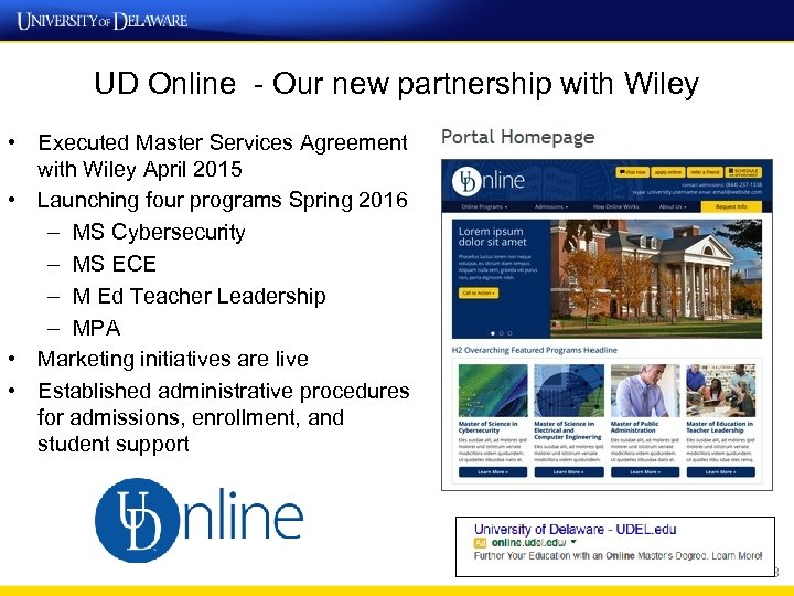 UD Online - Our new partnership with Wiley • Executed Master Services Agreement with