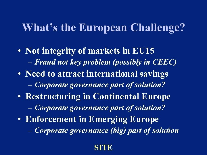What's the European Challenge? • Not integrity of markets in EU 15 – Fraud