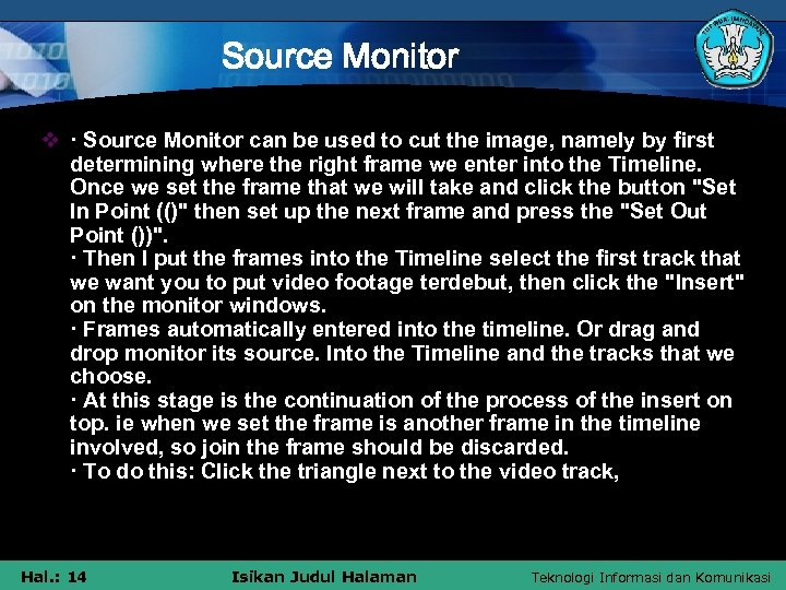 Source Monitor v · Source Monitor can be used to cut the image, namely