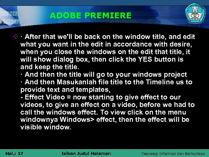 ADOBE PREMIERE v · After that we'll be back on the window title, and
