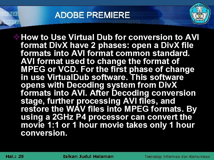 ADOBE PREMIERE v How to Use Virtual Dub for conversion to AVI format Div.