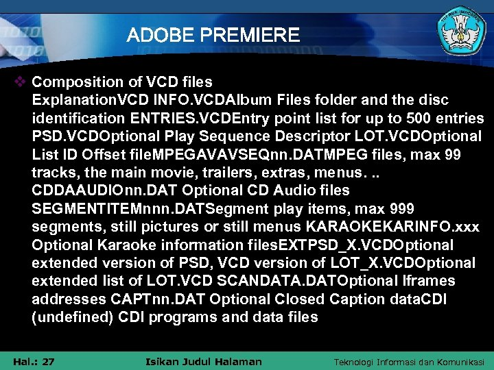 ADOBE PREMIERE v Composition of VCD files Explanation. VCD INFO. VCDAlbum Files folder and