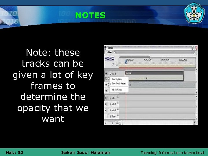 NOTES Note: these tracks can be given a lot of key frames to determine
