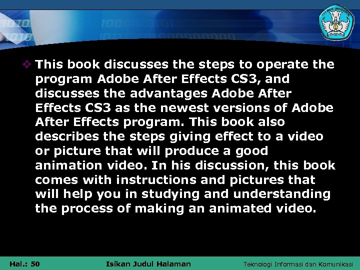 v This book discusses the steps to operate the program Adobe After Effects CS