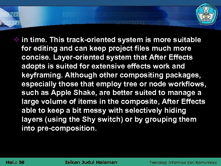 v in time. This track-oriented system is more suitable for editing and can keep