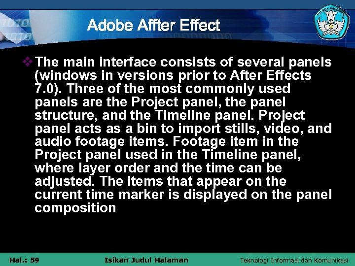 Adobe Affter Effect v The main interface consists of several panels (windows in versions